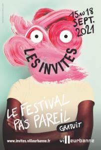 Affiche du Festival les Invites de Villeurbanne 2021