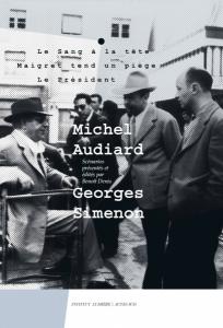 Michel Audiard / Georges Simenon, co-édition Institut Lumière / Actes Sud