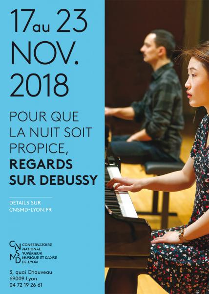 """Festival  """"Pour que la nuit soit propice, regards sur Debussy"""" CNSMD de Lyon"""
