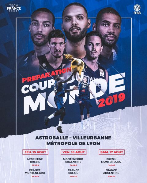 Equipe de France de Basket Ball - Matchs de préparation à la Coupe du Monde 2019 © FFBB