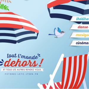 Fêtons l'été ! tout l'Monde Dehors © Ville de Lyon / Coxy